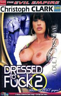 Dressed To Fuck 2 | Adult Rental