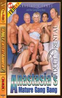 Anastasia's Mature Gang Bang | Adult Rental