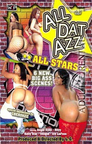 All Dat Azz All Stars Porn Video