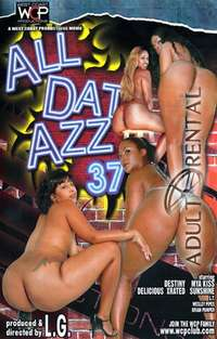 All Dat Azz 37 | Adult Rental