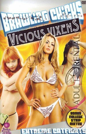 Brawling Chicks: Vicious Vixens Porn Video Art