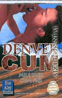 Denver Cum | Adult Rental