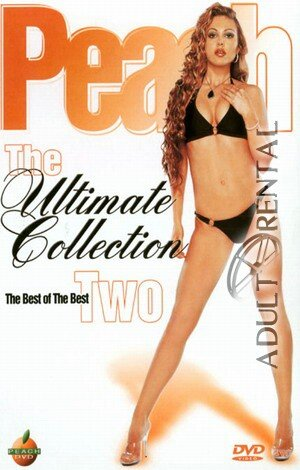 The Ultimate Collection 2 Porn Video