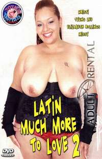 Latin Much More To Love 2 | Adult Rental