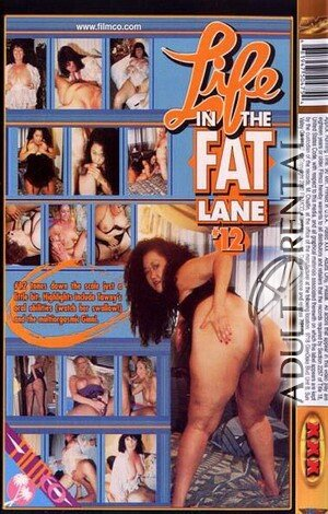 Life In The Fat Lane 12 Porn Video Art