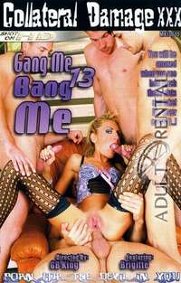 Gang Me Bang Me 13 | Adult Rental
