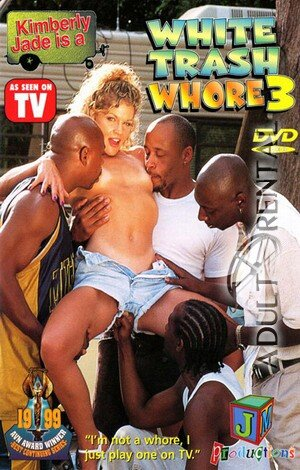 White Trash Whore 3 Porn Video Art