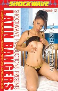 Latin Bangers 13 | Adult Rental