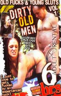 Old Fucks & Young Sluts 1 | Adult Rental