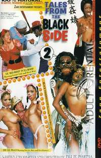 Tales From The Black Side 2 | Adult Rental