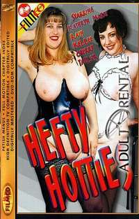 Hefty Hotties | Adult Rental