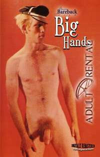 Big Hands | Adult Rental