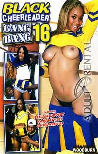 Black Cheerleader Gang Bang 16 | Adult Rental
