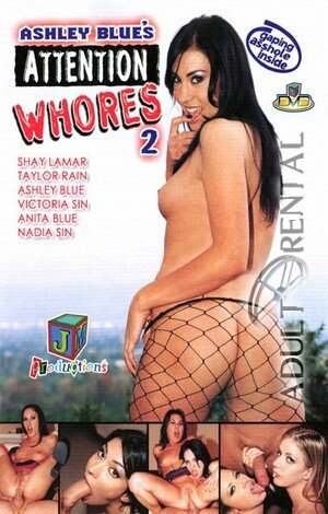 Ashley Blue's Attention Whores 2 Porn Video Art