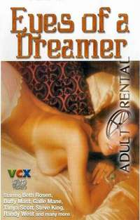 Eyes Of A Dreamer | Adult Rental