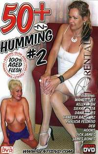 50+ -N- Humming 2 | Adult Rental