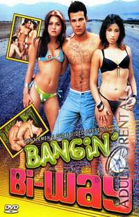 Bangin' The Bi-way | Adult Rental