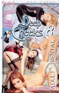 Deep Cheeks 8 | Adult Rental