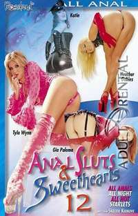 Anal Sluts & Sweethearts 12 | Adult Rental