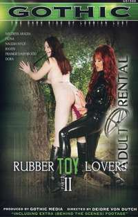Rubber Toy Lovers 2 | Adult Rental