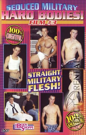 Seduced Military Hard Bodies 3 Porn Video Art