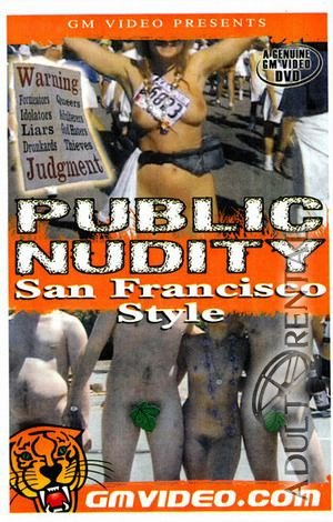 Public Nudity: San Francisco Style Porn Video Art