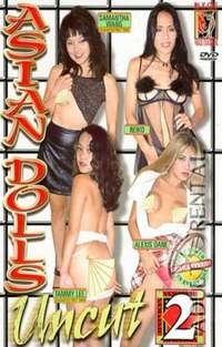 Asian Dolls Uncut 2 | Adult Rental