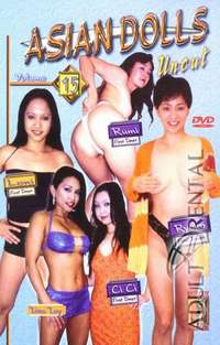 Asian Dolls Uncut 15 | Adult Rental