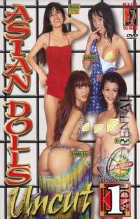 Asian Dolls Uncut 1 | Adult Rental