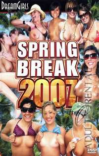 Spring Break 2007 | Adult Rental