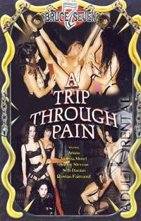A Trip Through Pain | Adult Rental