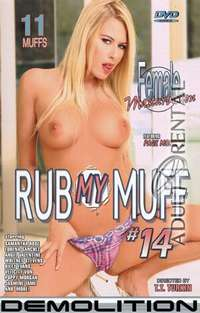 Rub My Muff 14 | Adult Rental