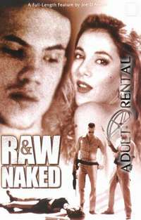 Raw & Naked | Adult Rental
