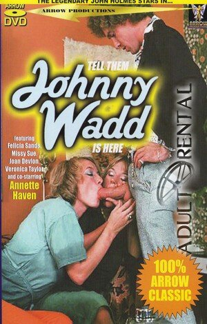 Tell Then Johnny Wadd Is Here Porn Video Art