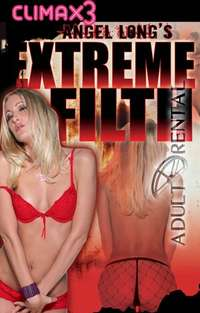 Angel Long's Extreme Filth | Adult Rental
