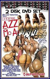 Azz and Mo Ass Orgy Pt 1