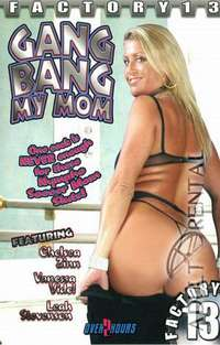 Gang Bang My Mom