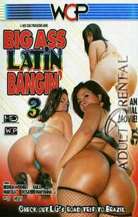 Big Ass Latin Bangin 3
