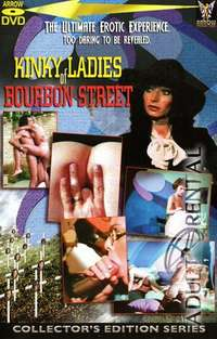 Kinky Ladies Of Bourbon Street | Adult Rental