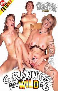 Grannys Gone Wild 6 | Adult Rental