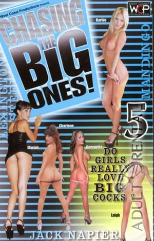 Chasing The Big Ones 5 Porn Video Art