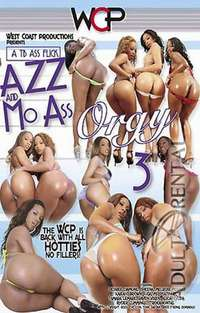 Azz and Mo Ass Orgy 3 | Adult Rental