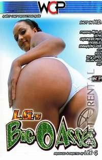 L.G.'s Big O Asses | Adult Rental