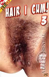 Hair I Cum! 3 | Adult Rental
