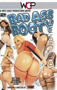 Bad Ass Booty | Adult Rental