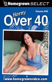 Horny Over 40 #40 | Adult Rental