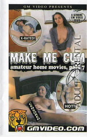 Make Me Cum Amateur Home Movies 7 Porn Video Art