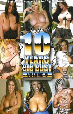 10 Years Big Bust 5 Porn Video Art
