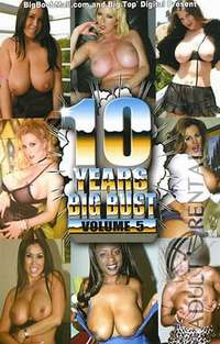 10 Years Big Bust 5 | Adult Rental