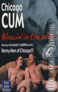 Chicago Cum Blowin In The Wind | Adult Rental